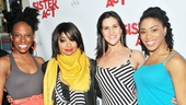 Raven-Symoné Opening Night in Sister Act – Kimberly Marable - Raven-Symoné – Alena Watters – Rashidra Scott