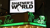 Opening Night of Shatner's World: We Just Live in It – Shatner World Marquee
